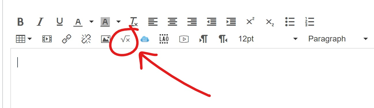 "Screenshot from Canvas of the toolbar that is presented when posting to a discussion board. There is a circle around the ""square root of x"" symbol that is used to insert a math equation. An arrow is pointing at this button."